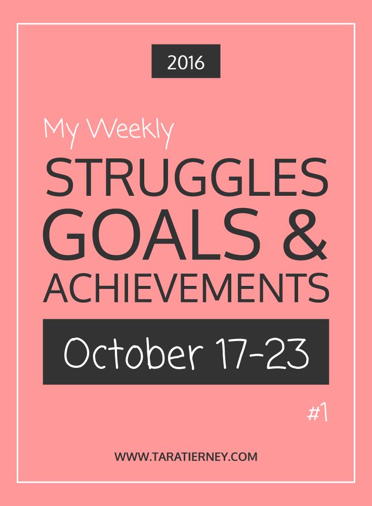 Weekly Struggles Goals Achievements PIN 1 | Tara Tierney
