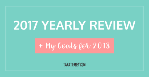 2017 Yearly Review + My Goals for 2018